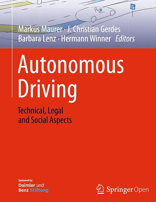 "Open Access ""Autonomous Driving. Technical, Legal and Social Aspects"